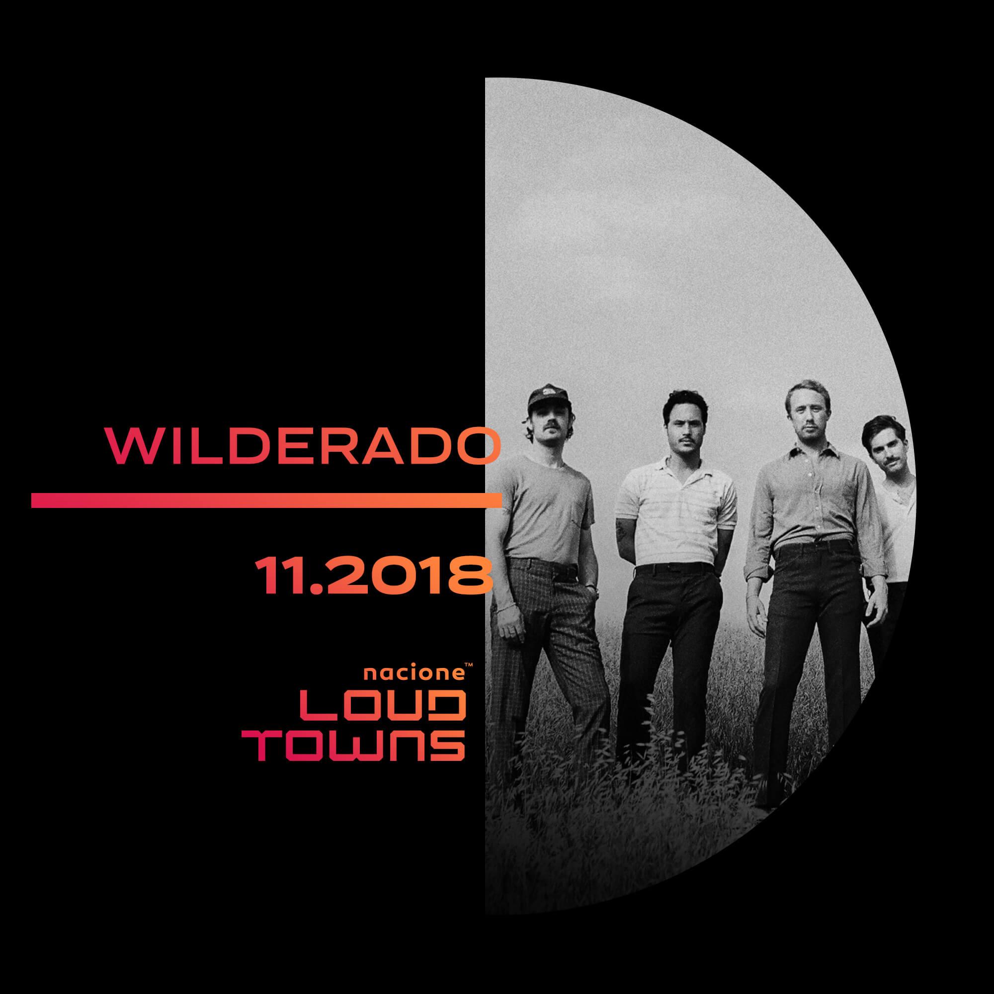 2018 11 Nacione Loud Towns Wilderado Spotify Cover